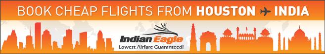 Houston India flights, houston to India fare deals, Indian Eagle Travel